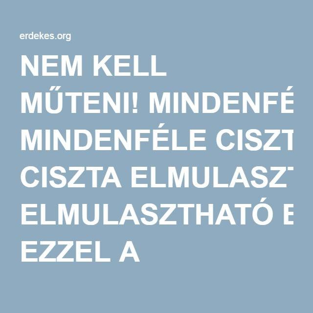 NEM KELL MŰTENI! MINDENFÉLE CISZTA ELMULASZTHATÓ EZZEL A RECEPTTEL! | Érdekes cikkek, hírek a mindennapokból