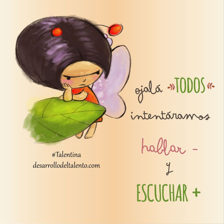 """""""Ojalá TODOS intentáramos hablar menos y ESCUCHAR más"""" #Talentina #Educaciónemocional"""