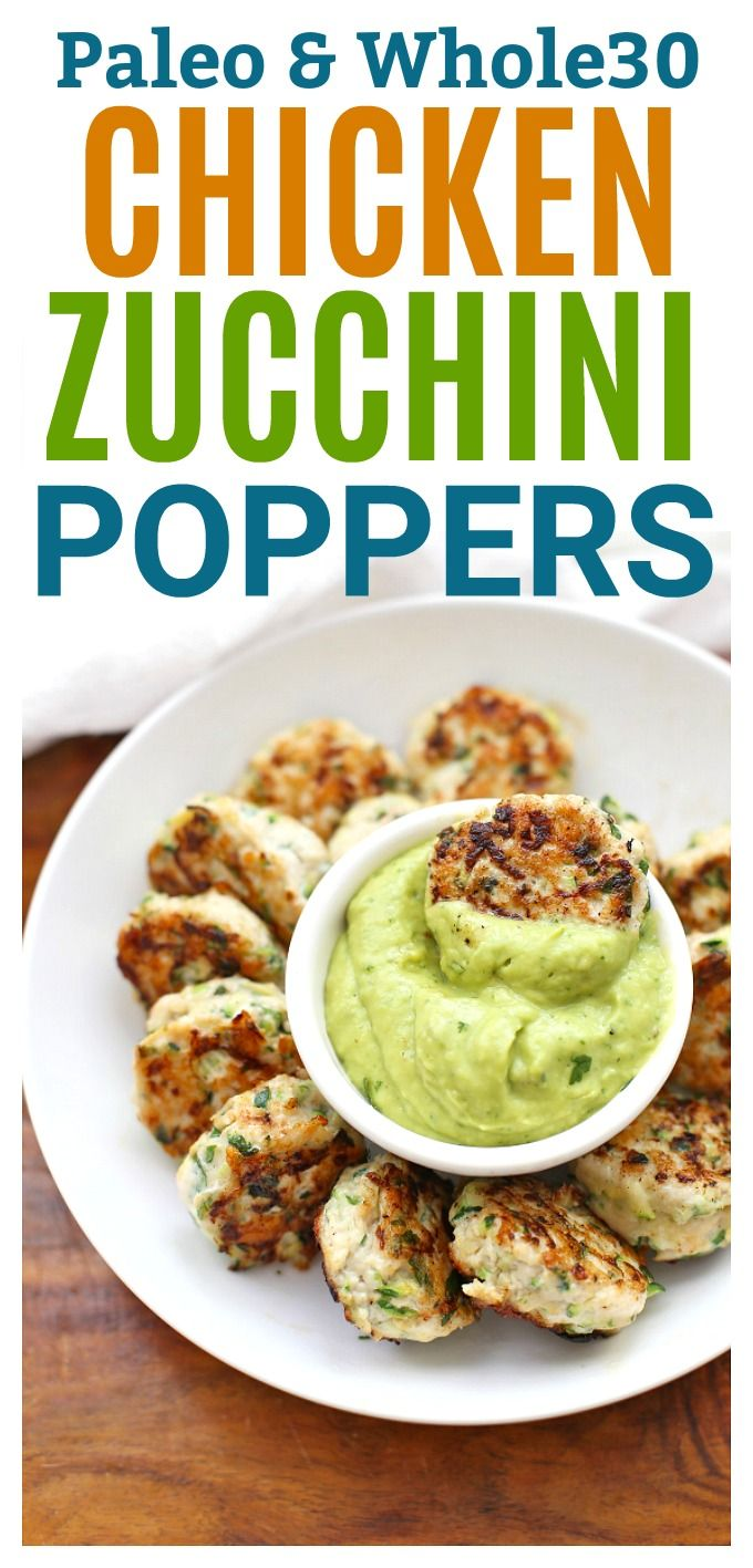 Paleo & Whole30 Chicken Zucchini Poppers - These are so easy and delicious! Perfect for meal prep and clean eating!