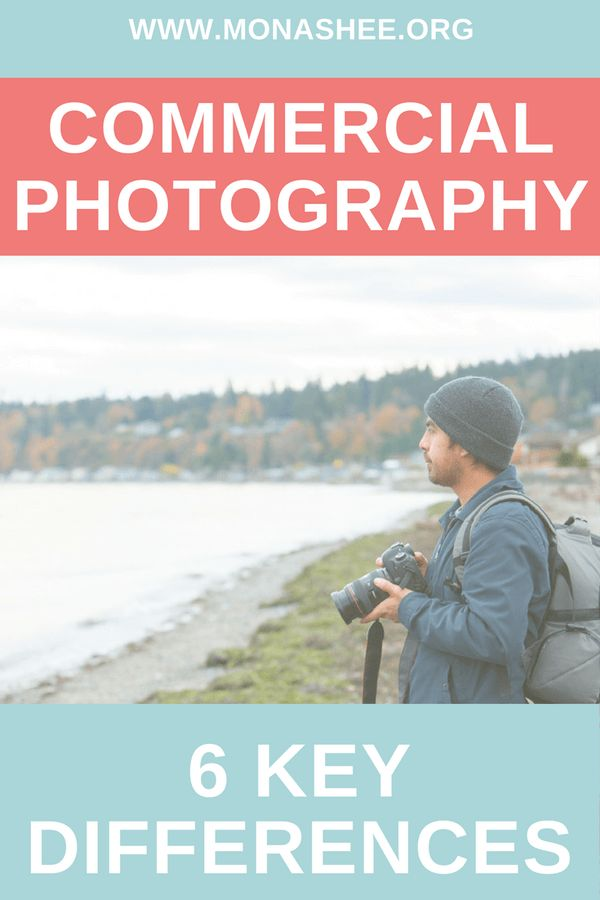 photography types: Commercial photography vs. portrait photography and wedding photography. Understand the different ways to approach each business model.  https://monashee.org/photography-types/