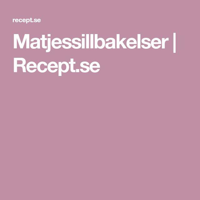 Matjessillbakelser | Recept.se