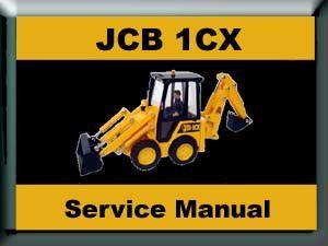 JCB 1CX 208S Backhoe Loader Service Repair Workshop Manual INSTANT DOWNLOAD