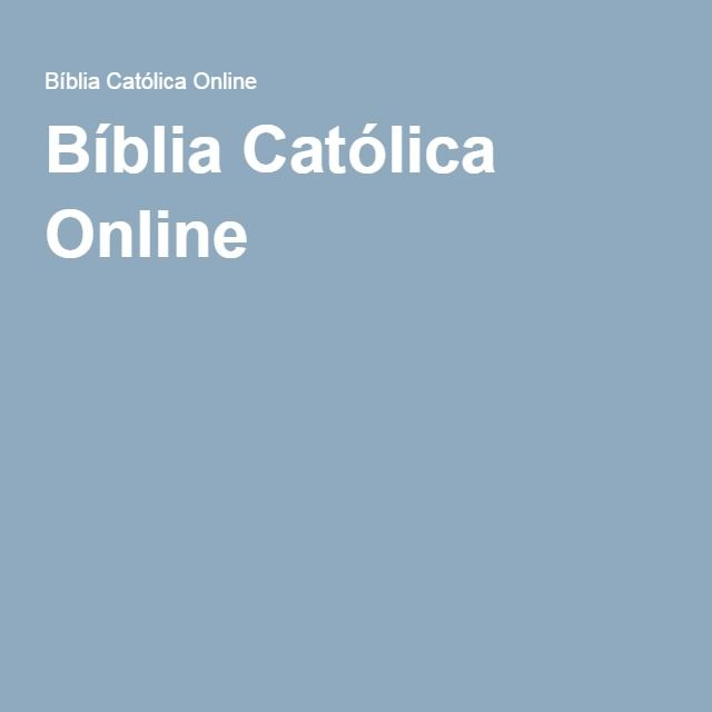 Bíblia Católica Online