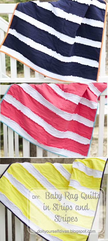 DIY:  Baby Rag Quilts in Strips and Stripes.  Easy to make and perfect for you little ones.