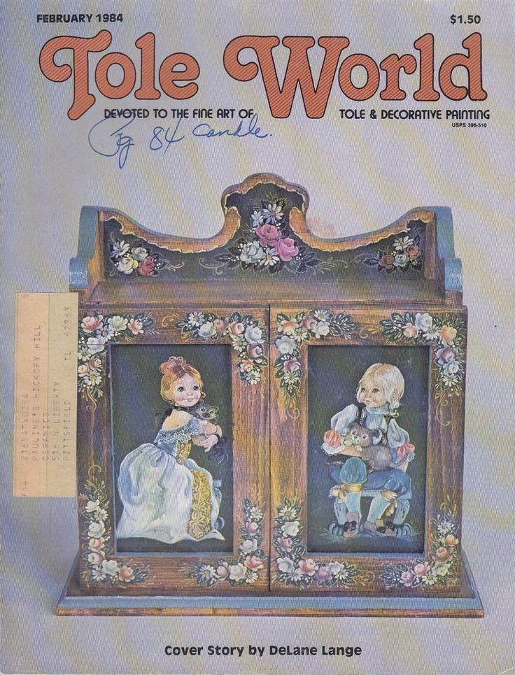 February 1984 Tole World Magazine Devoted Fine Art of Tole Decorative Painting