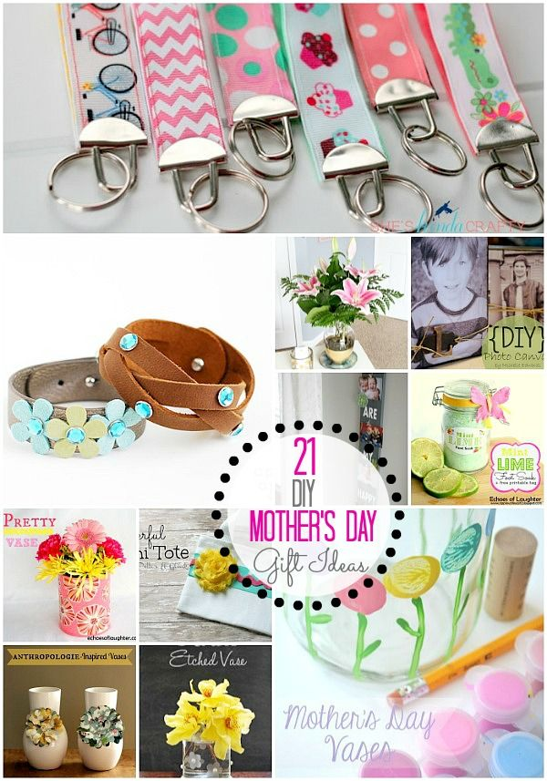 Great Ideas  21 DIY Mothers Day Gift Ideas!!