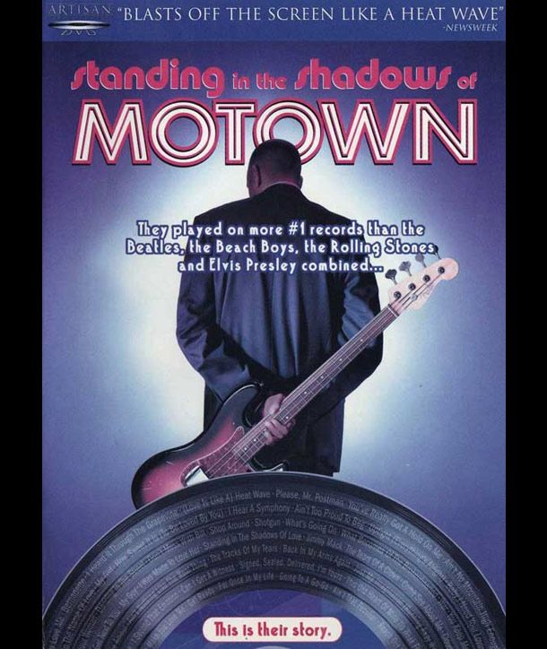 Standing in the Shadows of Motown - The untold story of Detroit's Motown Records and The Funk Brothers, who played backup for all of the famous Motown vocalists including the Temptations, Supremes and Marvin Gaye.