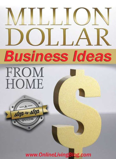 How to build a Million-Dollar Business: Ideas & Steps To Become a Millionaire: business ideas to start with no money, home based business to become millionarie