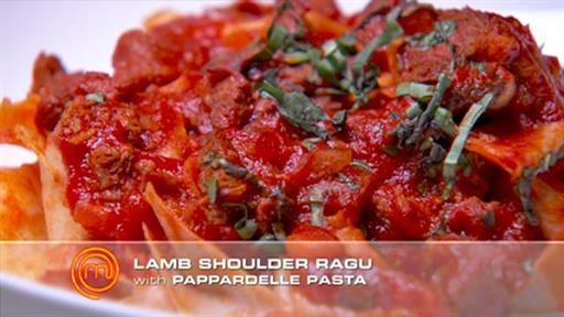 Lamb shoulder ragout wholemeal pappardelle pasta | MasterChef Australia