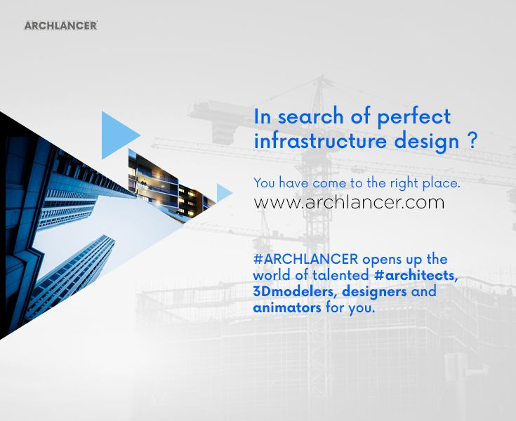 #Archlancer Opens up the world for talented Architects #homedesign #Architects
