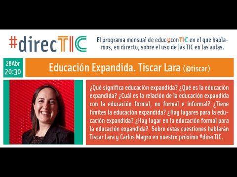 Educación Expandida #direcTic con Tíscar Lara