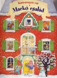 Könyv :: Anne-marie Frisque - Karácsonyra vár a mackó család  Együtt nézegetős, mesélős.