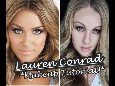 Lauren Conrad {Makeup Tutorial!}