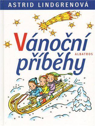 Vánoční příběhy - Astrid Lindgrenová | Kosmas.cz - internetové knihkupectví