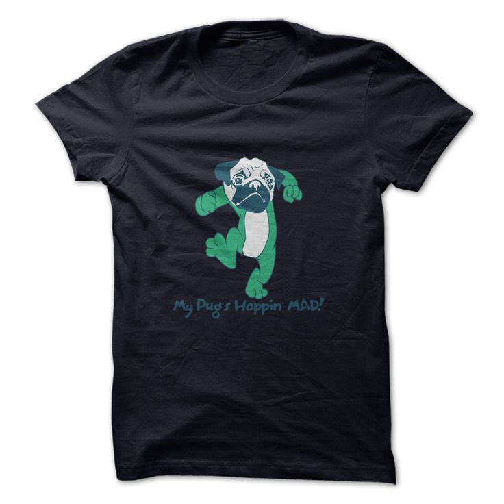 My Pugs Hopping ᐂ MadMy pug has a temper. Watch out! Do you love your pug? Then show off your love with this awesome shirt!pug,pugs,pug puppies,pugs for sale,black pug,pug dog,baby pugs,pug puppy,baby pug,cute pugs,pug pictures, funny pug pictures,pictures of pugs,black pugs,pug dogs,funny pugs,pug shirt,cute pug,funny pug,puppy pugs