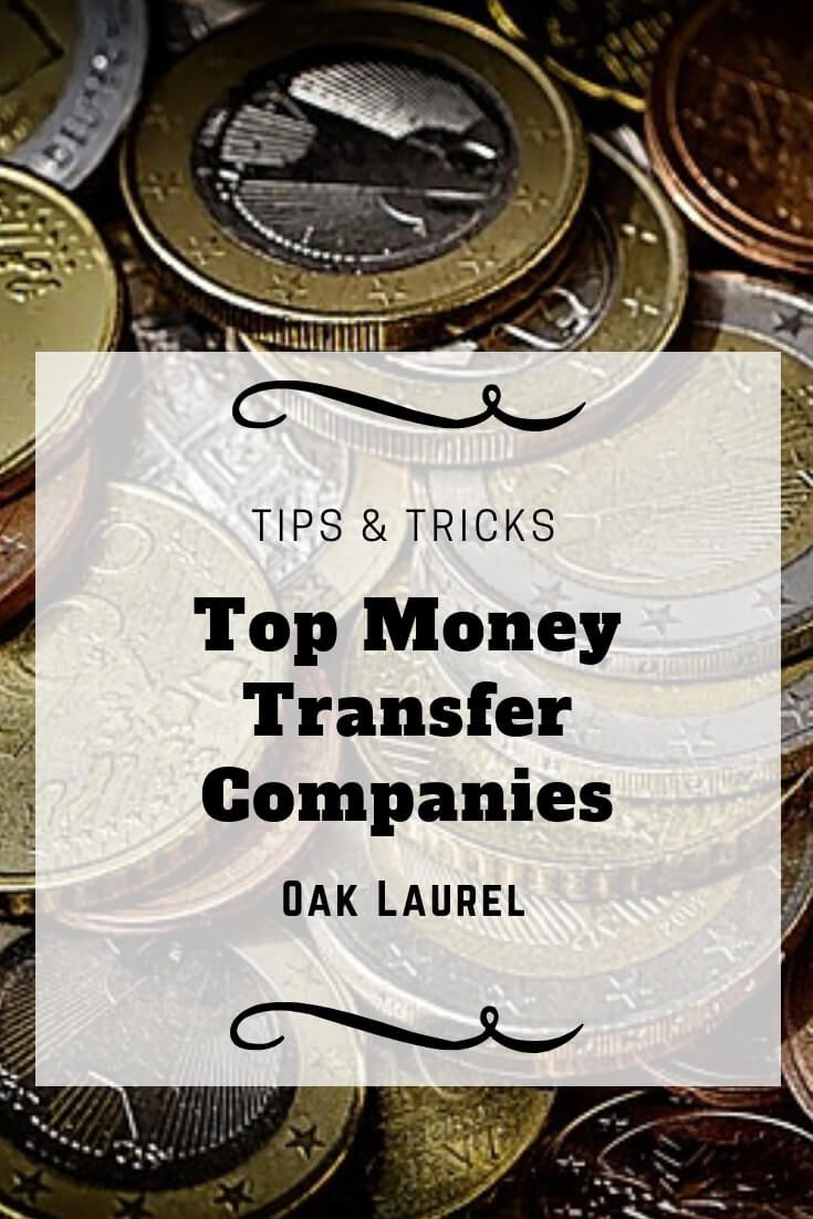 The Top Money Transfer Companies Save When Transferring Overseas