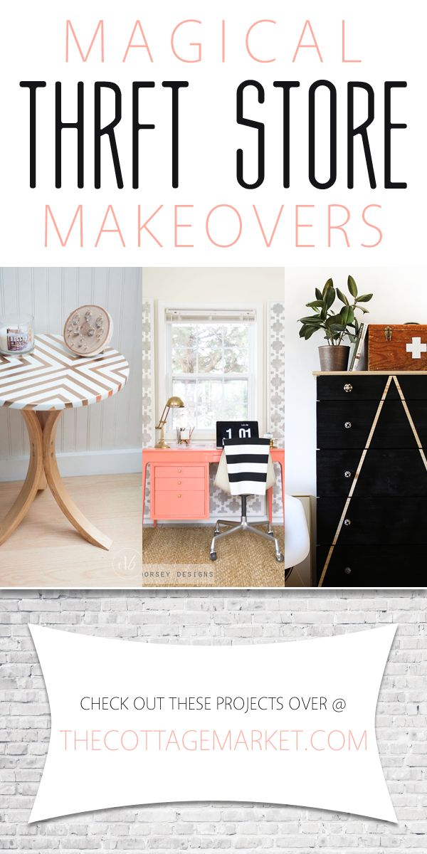 Magical Thrift Store Makeovers /// DIY Projects - The Cottage Market