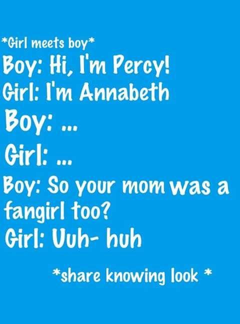I'm going to name my kids one of these names girls: annabeth/thalia/calypso/piper/hazel/rachel/bianca boys:percy/grover/leo/jason/frank/nico