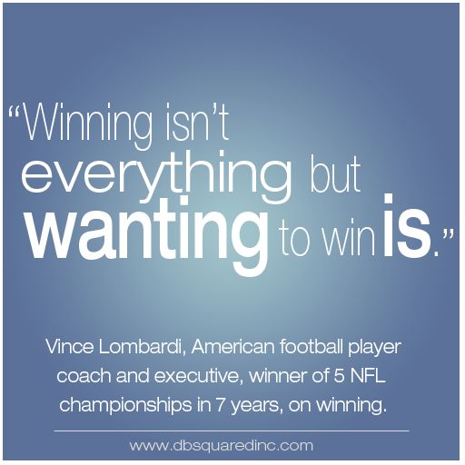 Vince Lombardi Famous Quote Winning Isn't Everything From