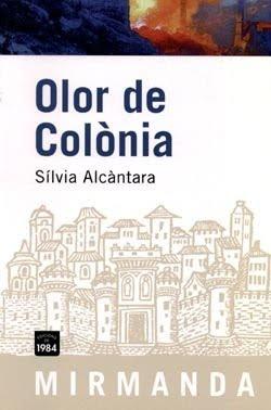 Olor de colònia, Sílvia Alcàntara
