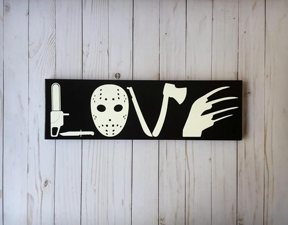 Make Sure To Check Shop Announcements For Updated Specials This Listing Is For A Custom Hand Painted Horror Movie Horror Crafts Love Wooden Sign Horror Gifts