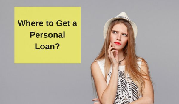 Where To Get A Personal Loan In 2020 Personal Loans Person Loan
