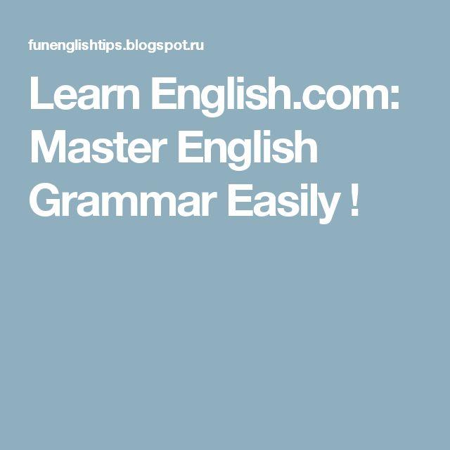 Learn English.com: Master English Grammar Easily !