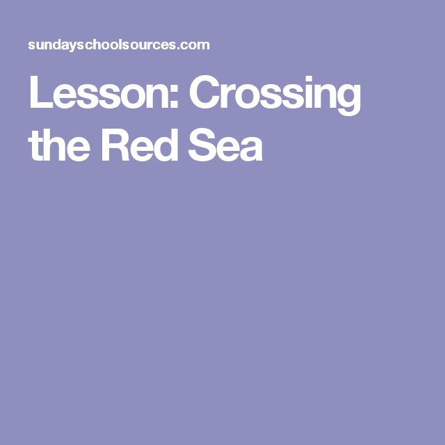 Lesson: Crossing the Red Sea