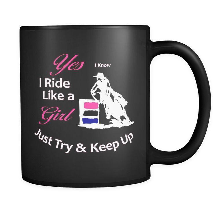 I Know I Ride Like a Girl - Black Coffee Mug