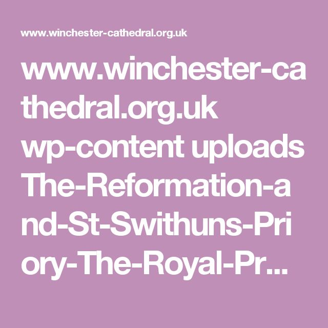 www.winchester-cathedral.org.uk wp-content uploads The-Reformation-and-St-Swithuns-Priory-The-Royal-Progress-and-Anne-Boleyns-Visit-to-Winchester-in-1535.pdf