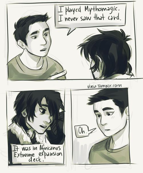 Are you two done, uh, geeking out, as they say? (Frank Zhang and Nico Di Angelo, The House of Hades) Part 2/2