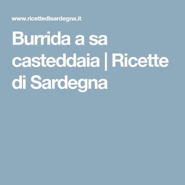 Burrida a sa casteddaia   Ricette di Sardegna