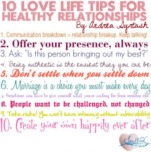 10 Love Life Tips for Healthy Relationships - Nope, it's not always easy, but it IS a choice.