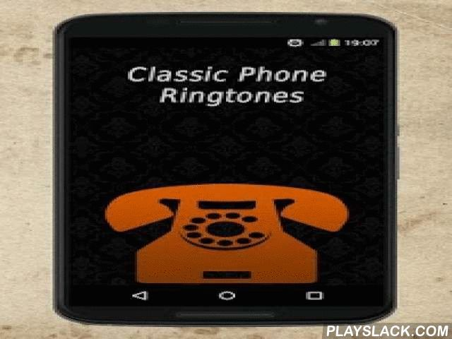 Classic Phone Ringtones  Android App - playslack.com ,  Are you looking for some classic old phone ringtones? Are you bored with new age ringtones and want something old and classic? You can stop searching! You've found it! Classic Phone Ringtones is app perfect choice for you! Classic Phone Ringtone is new ringtone app featuring best old telephone ringtones for your device! Whether you just want to hear vintage sounds and have old standard ringtones, or just look in the past, Classic Phone…