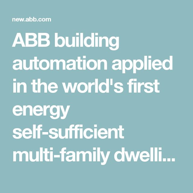 ABB building automation applied in the world's first energy self-sufficient multi-family dwelling