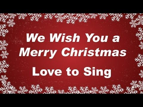 We Wish You a Merry Christmas with Lyrics Christmas Carol & Song Kids Love to Sing - YouTube