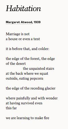 an analysis of margaret atwoods poem against still life Margaret atwood - poet - born in canada in 1939, margaret atwood is the author of over fifteen books of poetry.