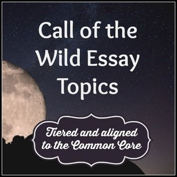 Essay call of the wild