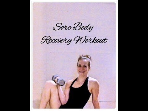 (1) Sore Body Recovery Workout - YouTube