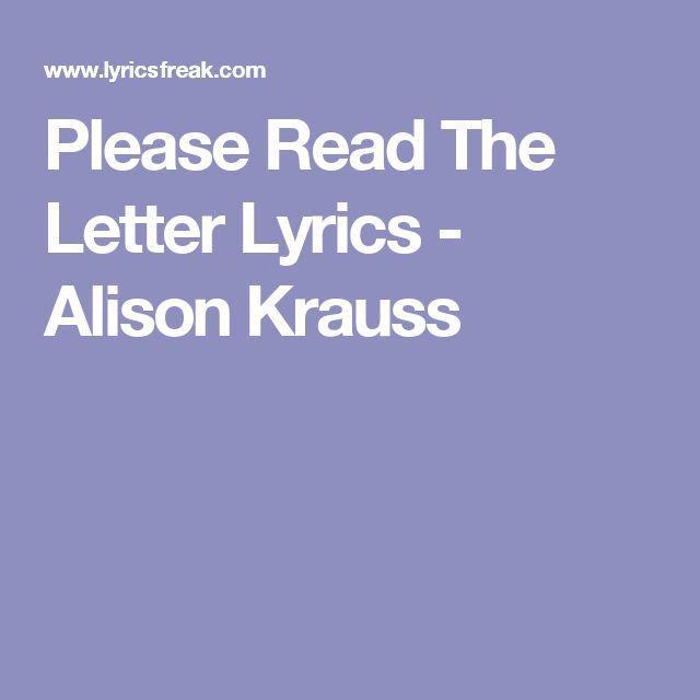 Please Read The Letter Lyrics - Alison Krauss