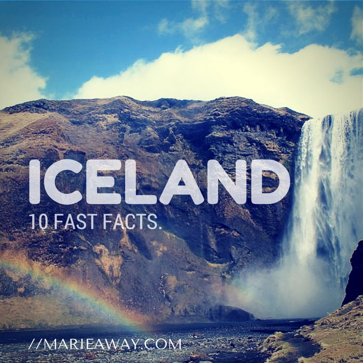 10 Quick Facts About Iceland