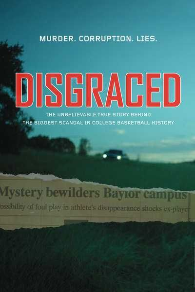 Disgraced is a 2017 hollywood documentary Crime movie directed by Pat Kondelis. The story is about The foundation of the 2003 murder of Baylor ball player Patrick Dennehy and the endeavored, related conceal of NCAA infringement widespread in the Baylor b-ball program by Coach Dave Bliss. movie counter presents Disgraced film in free of cost without any membership.