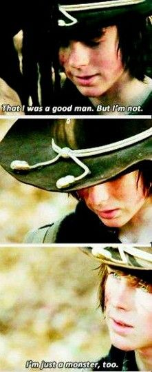 This made me so sad! You're not a monster, Carl! You're a fighter! But I'm glad he recognizes what people can become. TWD