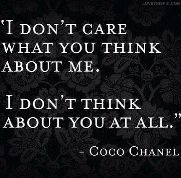 Coco Chanel quotes celebrities celebrity think you me care chanel about coco chanel instagram instagram pictures instagram graphics instagram quotes dont coco