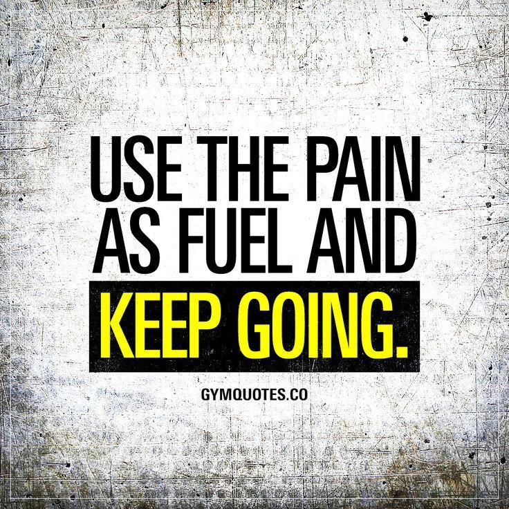 Use the pain as fuel and keep going. Don't let the pain stop you. Use it as fuel and keep moving forward. Keep going and don't stop until you're DONE! #nopainnogain #dontstop #keepgoing Gym Quotes