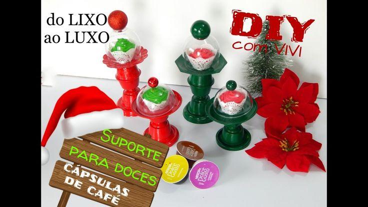 DIY/ do LIXO ao LUXO com cápsulas de café 2 - Suporte para docinhos
