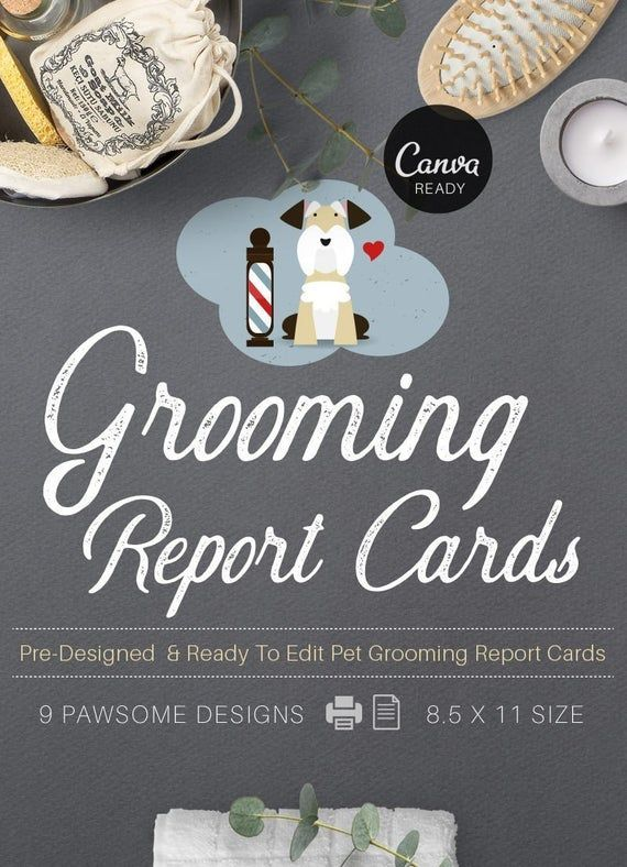 Stylish Pet Grooming Report Card Pack Pet Groomers Pet Business Printable Pre Made Design Pet Report Cards Report Card Template Pet Grooming Pet Grooming Business