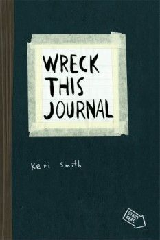 Kniha Wreck This Journal: To Create is to Destroy (Keri Smith)