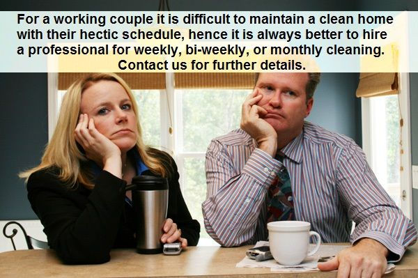 For a working #couple it is difficult to maintain a #cleanhome with their hectic schedule, hence it is always better to hire a professional for weekly, bi-weekly, or #monthlycleaning. Contact us for further details.