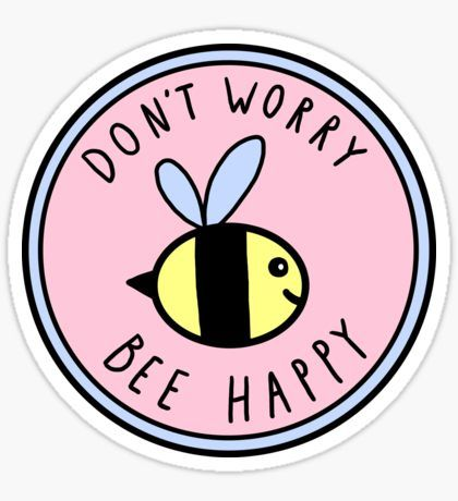 Pegatina Don't Worry Bee Happy